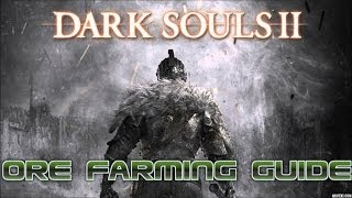 Dark Souls 2: Where To Buy/Farm All Ores Locations Guide