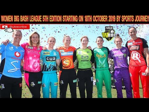 Women Big Bash League 2019 5th Edition Starting 18th October By Sports Journey