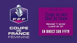 Coupe de France Féminine : Tirage au sort des 16es de finale en direct