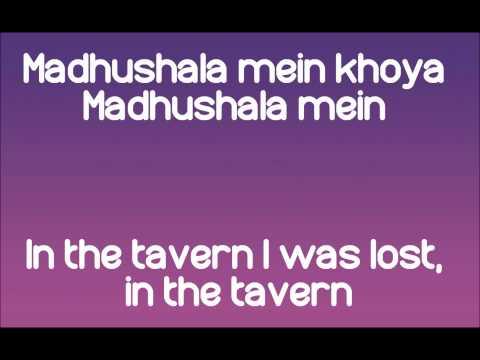 """Madhushala"" Lyrics and English Subs- Himesh Reshammiya from Damadamm"