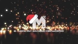 Moombahton 4b Carnival Feat. Bunji Garlin Christmas Edition