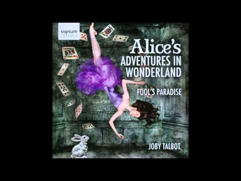 Suite from Alice's Adventures In Wonderland: The Queen Of Hearts' Tango - Joby Talbot
