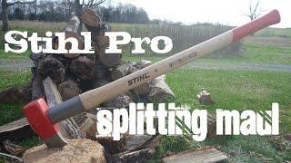 Stihl Pro Splitting Maul First Impression
