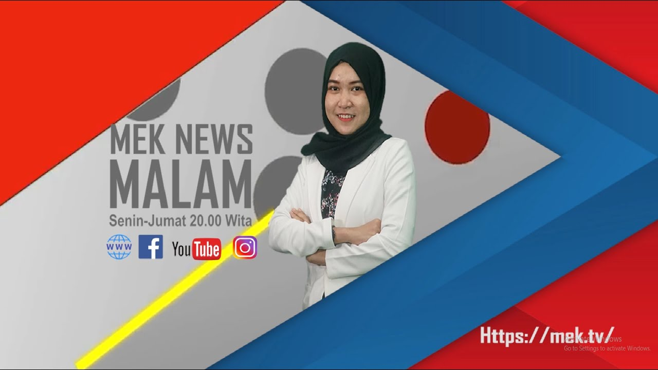MEK NEWS MALAM EDISI 6 AGUSTUS 2020