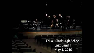 Clark High School Jazz Band II - Fantasy [Earth, Wind & Fire]