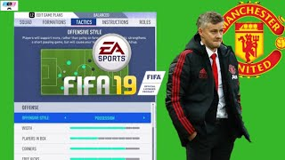 Custom Tactics FIFA 19 Manchester United : HOW TO PLAY OLLE GUNNAR SOLSKJAER STYLE IN FIFA 19 ??