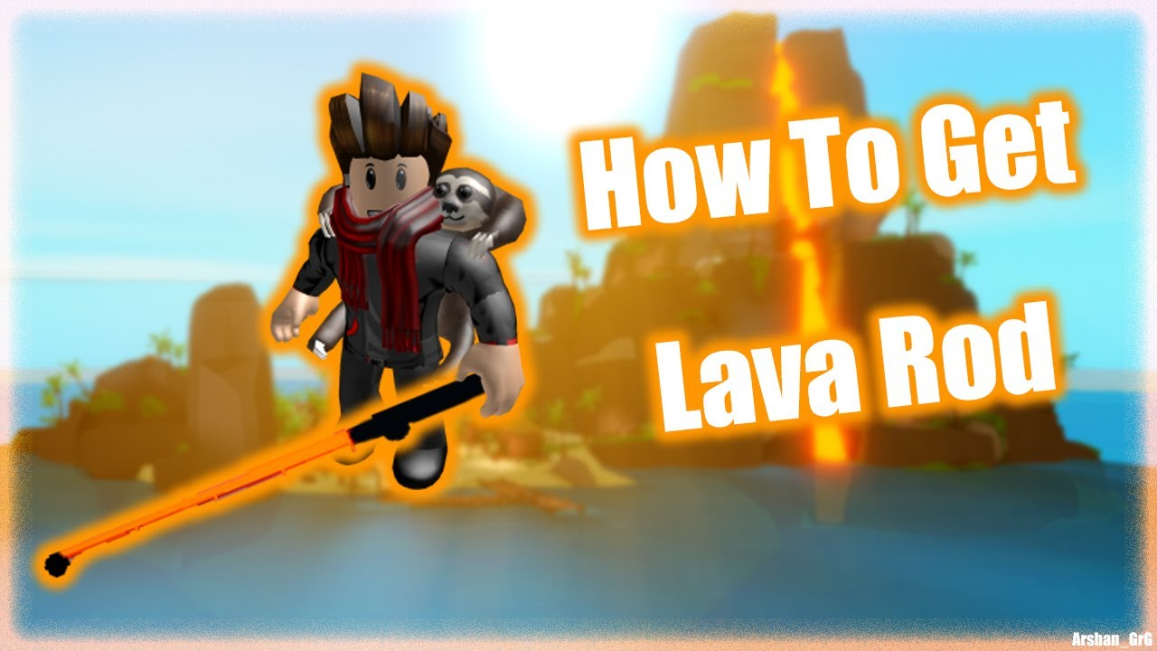 How To Get The Lava Rod In Fishing Simulator How To Fish In
