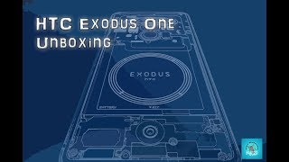 HTC Exodus One Unboxing