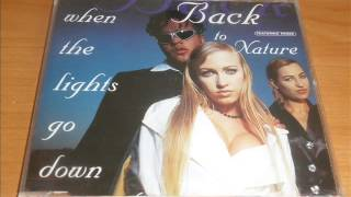 Back To Nature - When The Lights Go Down (Fast Radio Version)