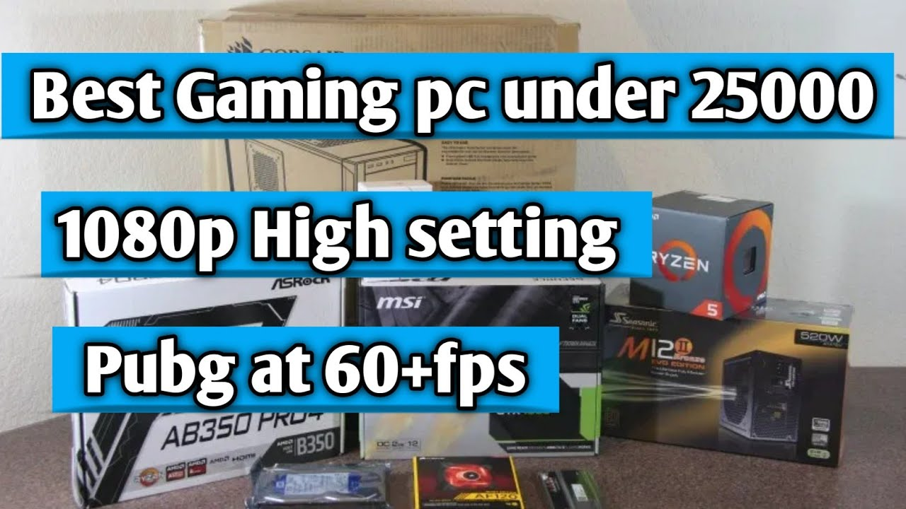 Best Pc Build 2020.Best Gaming Pc Build Under Rs 25000 On Youtube 1080p At High Setting 2020 Gaming Pc Build