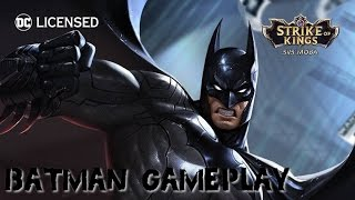 Strike of Kings (By PROXIMA BETA) - iOS / Android - Batman Gameplay