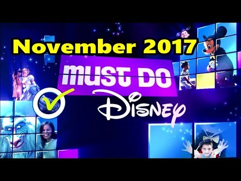 Must Do Disney November 2017 | with Stacey | Walt Disney Wor