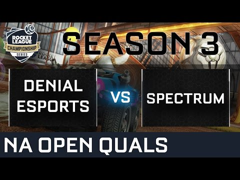Denial Esports vs Spectrum NA Open Qualifiers - RLCS S3