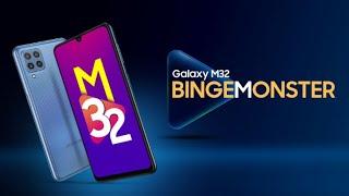 Presenting Samsung Galaxy M32 #BingeMonster