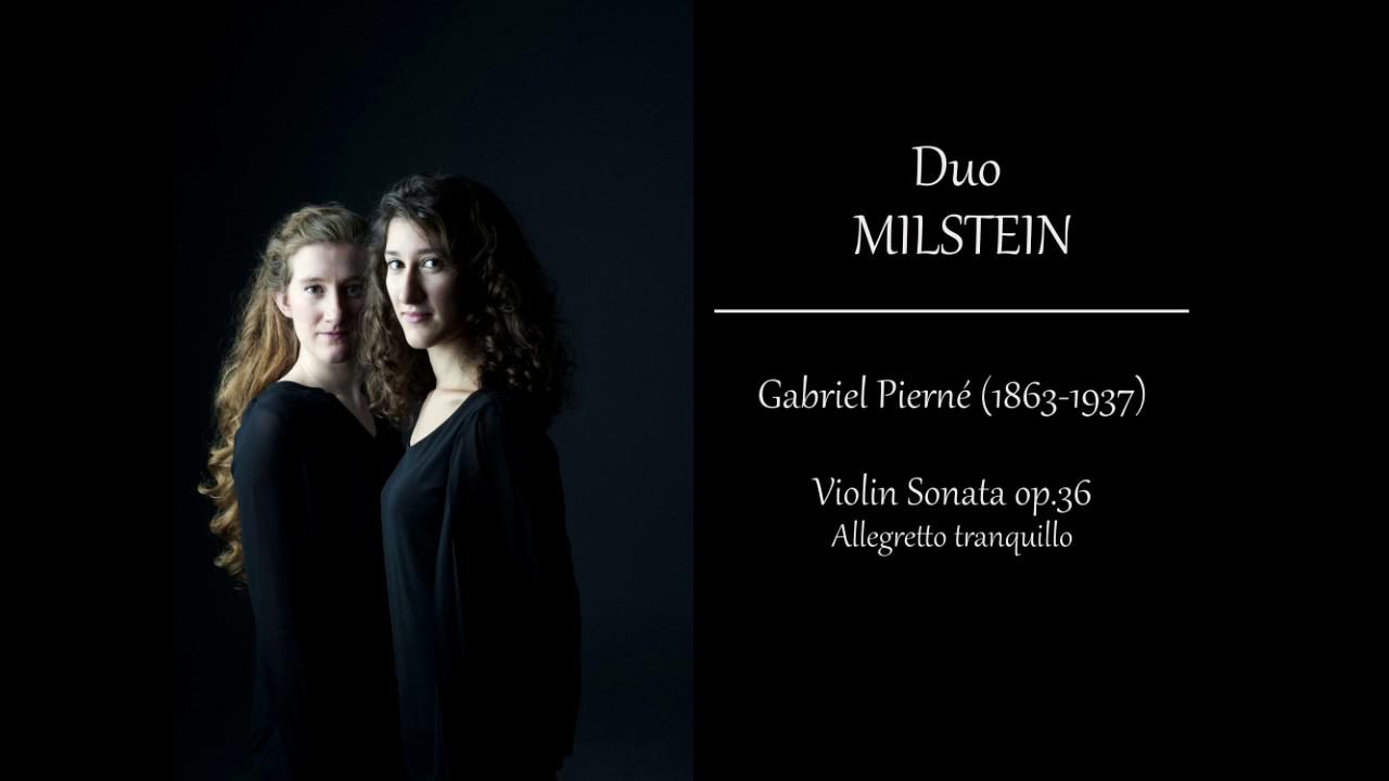 g pierné violin sonata op 36 allegretto tranquillo duo g pierné violin sonata op 36 allegretto tranquillo duo milstein