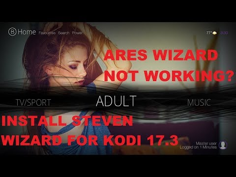 ARES WIZARD NOT WORKING!! INSTALL THE BEST KODI 17.3 BUILDS FROM STEVEN WIZARD 2017