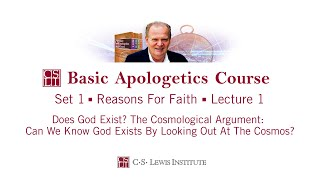 Basic Apologetics Course - Set 1: Reasons for Faith - Lecture 1