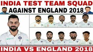 India Test Team Squad Against England 2018 | India Test Squad 2018 | India Tour Of England 2018
