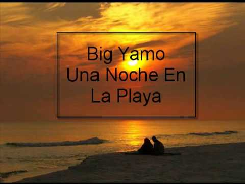 big yamo una noche en la playa mp3