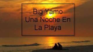 Big Yamo Una Noche En La Playa