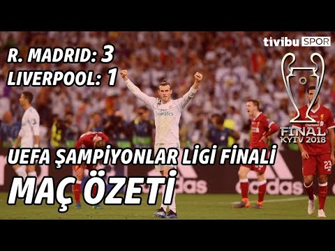 UEFA Şampiyonlar Ligi Finali | Real Madrid 3-1 Liverpool Maç Özeti