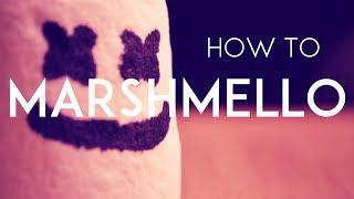 How To Marshmello