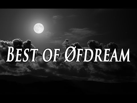 Best of Øfdream Mix