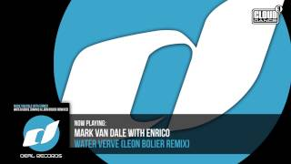 Mark Van Dale With Enrico - Water Verve (Leon Bolier Remix) - OUT NOW!