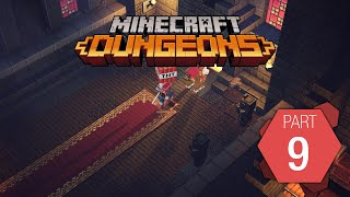 "Minecraft Dungeons: Playthrough Part 9 of 9 ""Obsidian Pinnacle"""