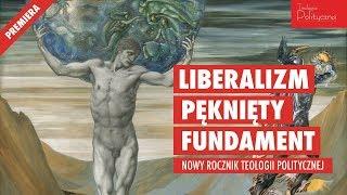 NA ŻYWO: Premiera! Cichocki, Gawin, Karłowicz o kryzysie liberalizmu (Teologia Polityczna)