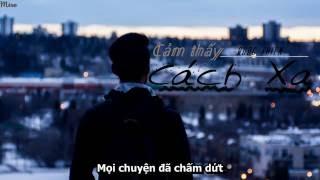 CẢM THẤY CÁCH XA - QUỐC THIÊN ( Audio Lyrics )