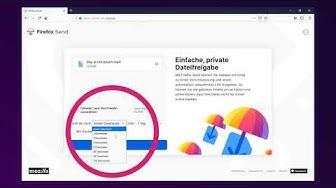 Mit Firefox Send verschickst du große Dateien einfach und sicher