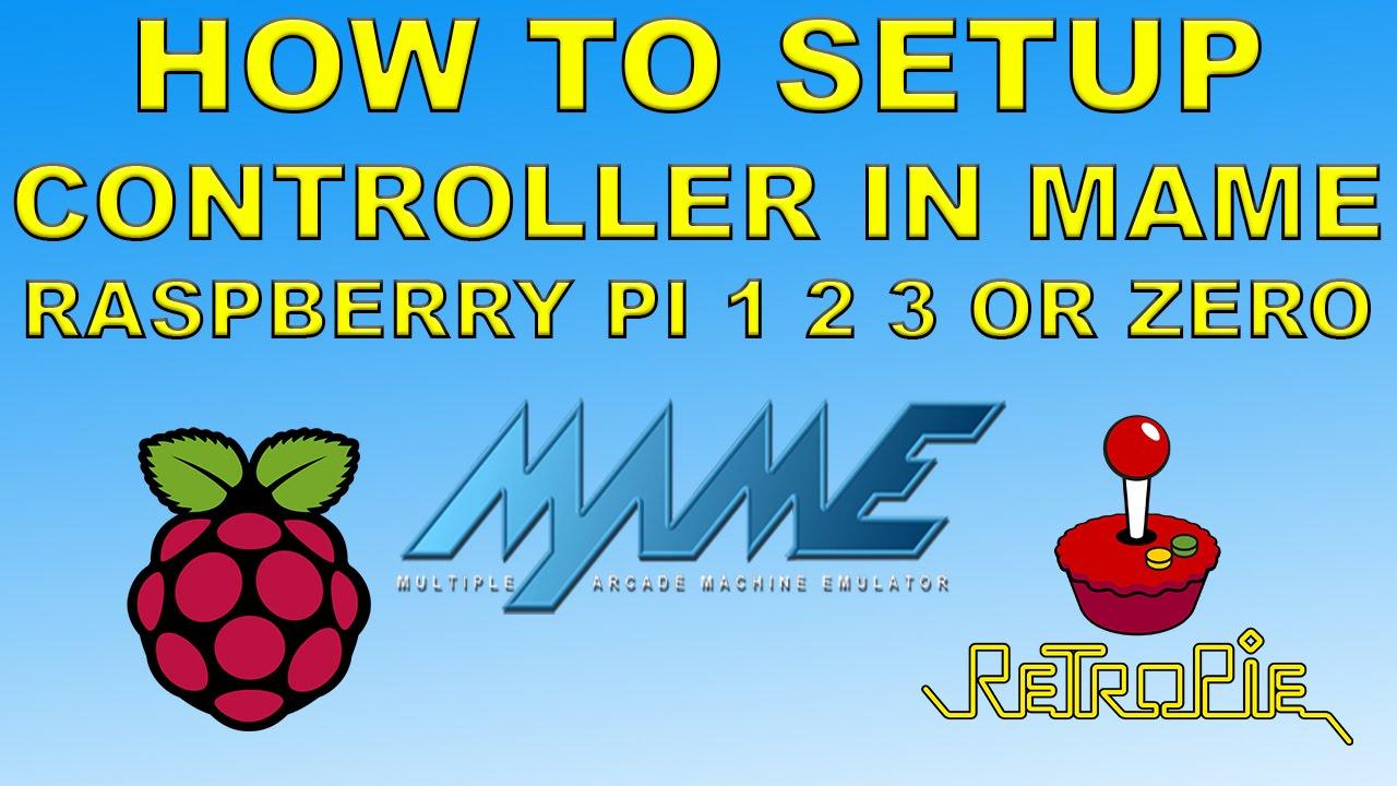 How Set Up Controller In MAME Retropie Raspberry pi 1 2 3 or zero