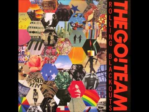 The Go! Team - Back Like 8 Track