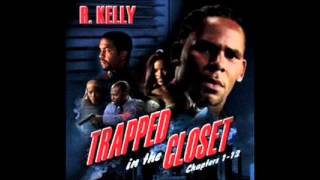 r kelly trapped in the closet chapter 12 clean