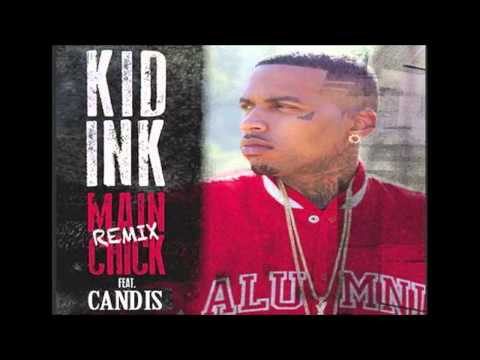 Kid Ink ft. Candis (@SheIsHipHop) - Main Chick (Remix)