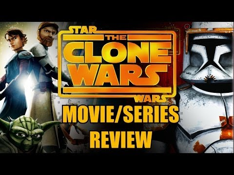 Star Wars: the Clone Wars Movie/Series Review Season 1-6 (Summary)