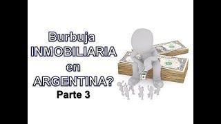 Burbuja Inmobiliaria en Argentina: Conclusiones (Parte 3)