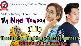 My Wife Tomboy (11) | There's no harm in giving a chance to your heart