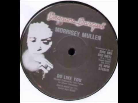 Morrissey Mullen     Do like you mp3
