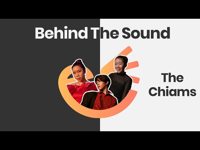 CEW Behind The Sound: The Chiams