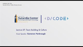 Team Building & Culture with YC Founder (Cameron Yarbrough) | Decode Academy UC Berkeley 2019