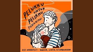 Gambar cover Pelukku Untuk Pelikmu (OST Imperfect: Karier, Cinta, & Timbangan)