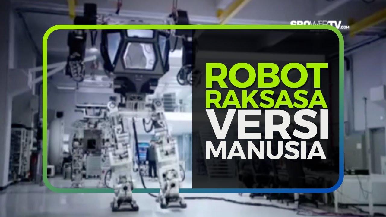 ROBOT RAKSASA VERSI MANUSIA