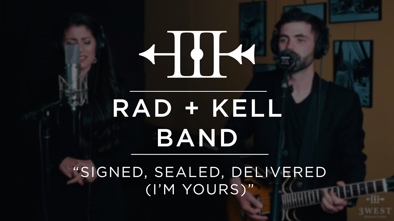 """Rad + Kell Band - """"Signed, Sealed, Delivered (I'm Yours)"""" 