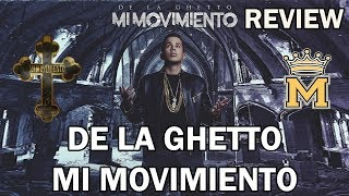 Review: De La Ghetto - Mi Movimiento | Opinión Del Álbum