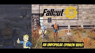 An Unpopular Opinion Video on Fallout 76