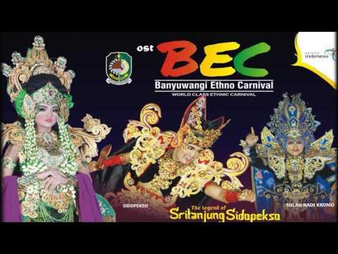 Music Theme Banyuwangi Ethno Carnival (BEC) 2016 Sritanjung Sidopekso