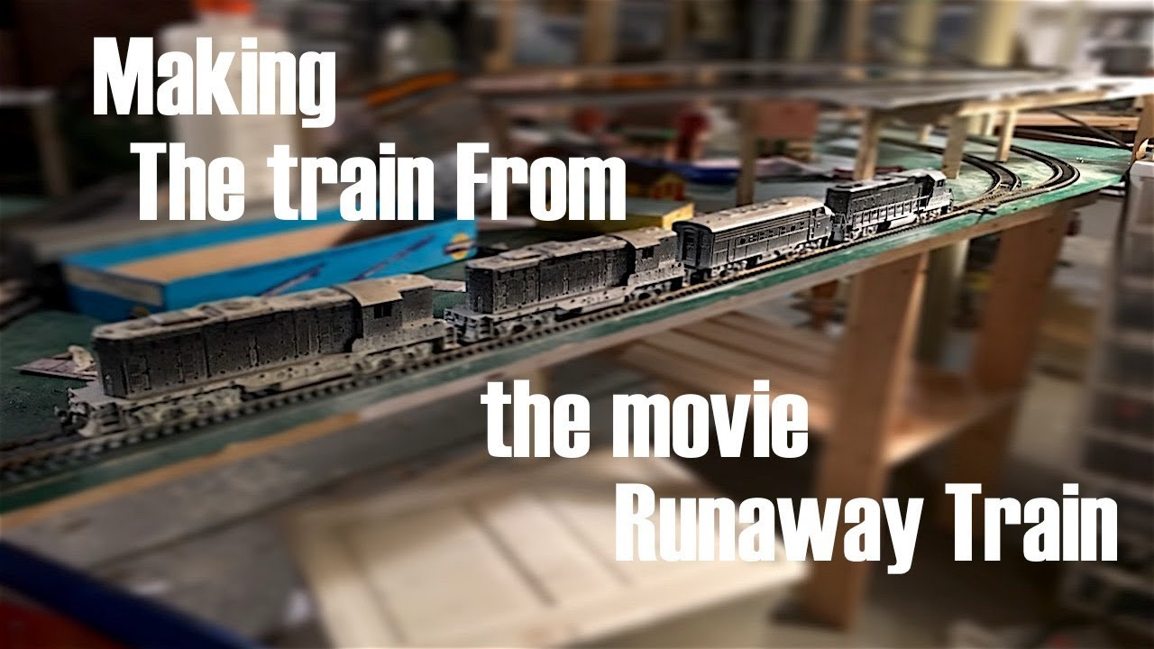 Making The Trains From The Movie Runaway Train