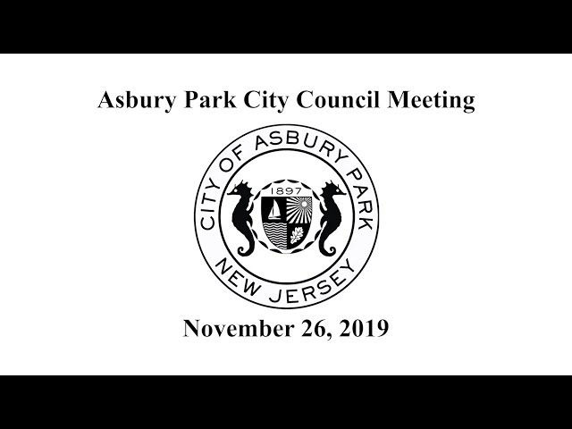 Asbury Park City Council Meeting - November 26, 2019